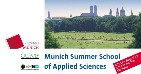 Munich Summer School of Applied Sciences