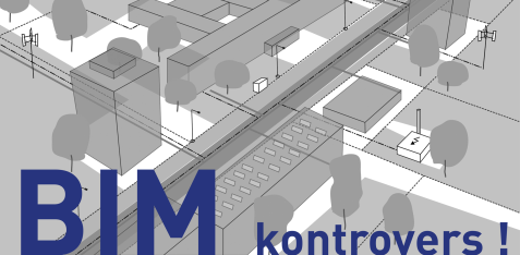 Building Information Modeling wird kontrovers diskutiert